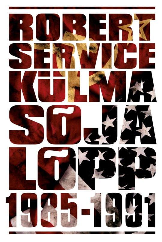 Külma sõja lõpp | Robert Service | Varrak