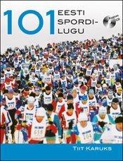 101 Eesti spordilugu   Tiit Karuks   Varrak
