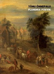 Flandria päevik | Tõnu Õnnepalu | Varrak
