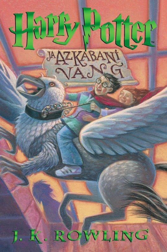 Harry Potter ja Azkabani vang. III osa | J.K. Rowling | Varrak