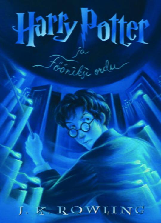 Harry Potter ja Fööniksi ordu. V osa | J.K. Rowling | Varrak