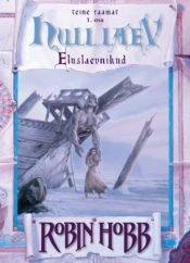 Hull laev I | Robin Hobb | Varrak