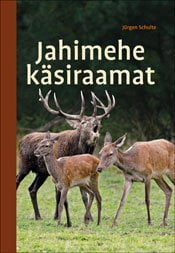 Jahimehe käsiraamat | Jürgen Schulte | Varrak