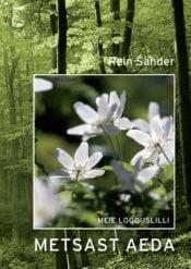 Metsast aeda | Rein Sander | Varrak
