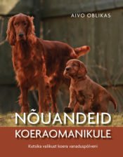 Nõuandeid koeraomanikule | Aivo Oblikas | Varrak
