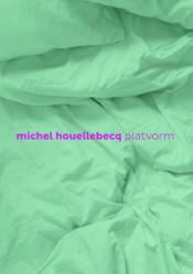Platvorm | Michel Houellebecq | Varrak