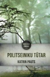 Politseiniku tütar | Katrin Pauts | Varrak