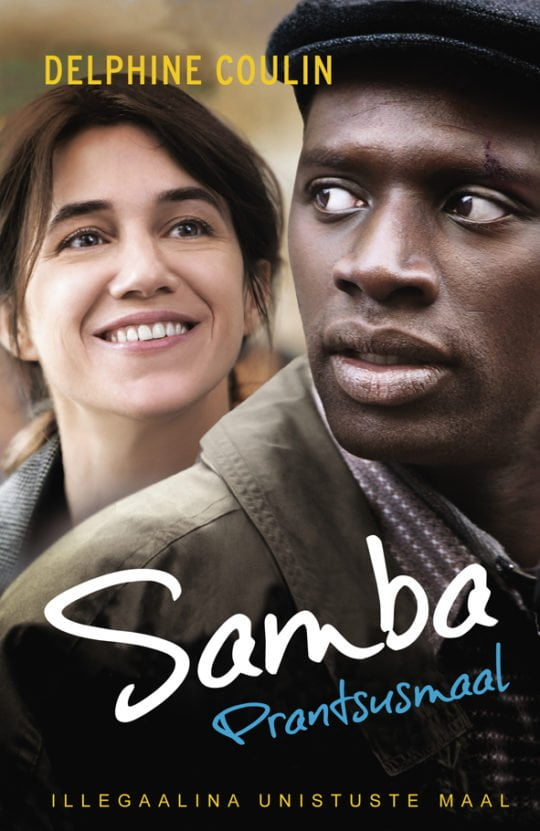 Samba Prantsusmaal | Delphine Coulin | Varrak