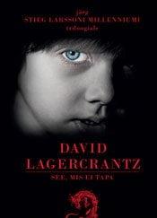 See, mis ei tapa | David Lagercrantz | Varrak
