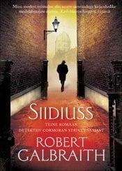 Siidiuss | Robert Galbraith | Varrak