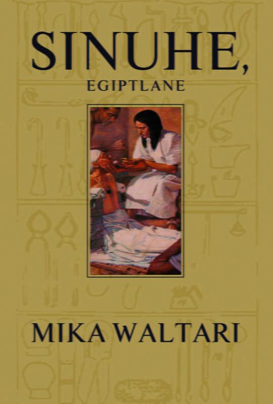 Sinuhe, egiptlane | Mika Waltari | Varrak