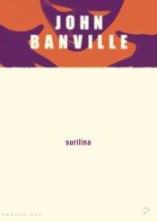 Surilina | John Banville | Varrak