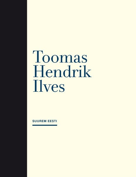 Suurem Eesti | Toomas Hendrik Ilves | Varrak