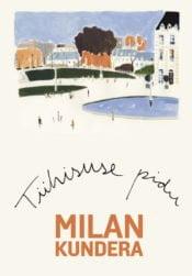 Tühisuse pidu | Milan Kundera | Varrak