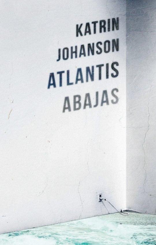 Atlantis abajas | Katrin Johanson | Varrak