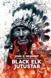 Black Elk jutustab | John G. Neihardt | Varrak