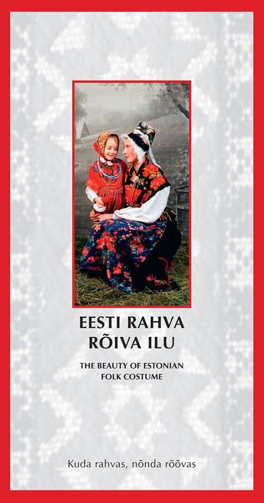 Eesti rahva rõiva ilu | Reet Piiri,Sven Arbet | Varrak