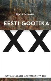 Eesti gootika XX | Ervin Õunapuu | Varrak