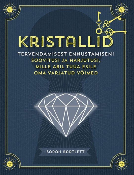 Kristallid   Sarah Bartlett   Varrak