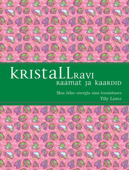 Kristallravi. Raamat ja kaardid | Tilly Lister | Varrak