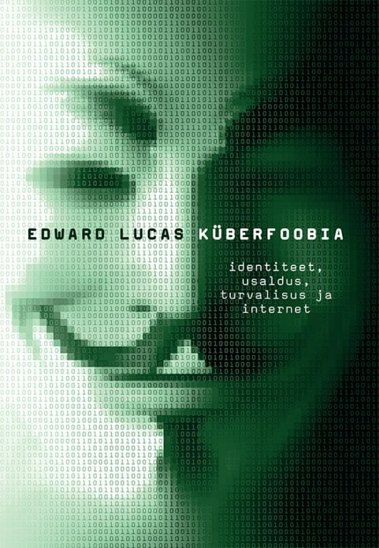 Küberfoobia | Edward Lucas | Varrak