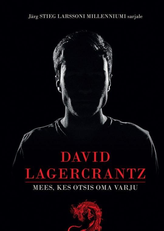 Mees, kes otsis oma varju | David Lagercrantz | Varrak