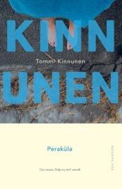 Peraküla | Tommi Kinnunen | Varrak