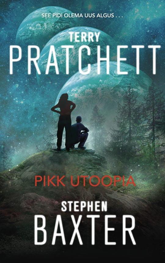 Pikk utoopia | Stephen Baxter,Terry Pratchett | Varrak