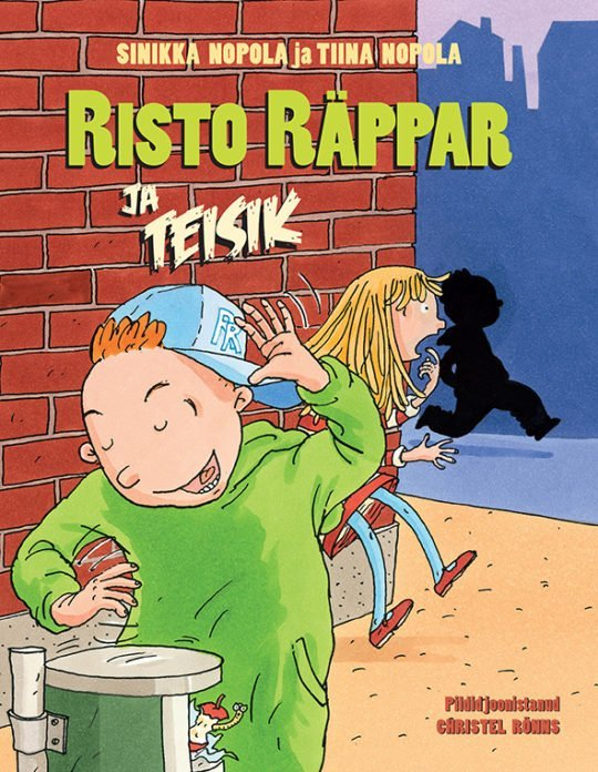 Risto Räppar ja teisik | Sinikka ja Tiina Nopola | Varrak