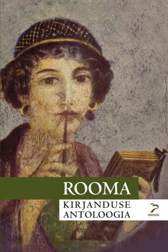 Rooma kirjanduse antoloogia   Kaspar Kolk   Varrak