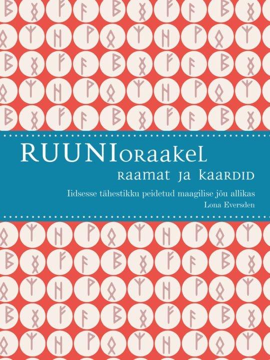 Ruunioraakel. Raamat ja kaardid | Lona Eversden | Varrak