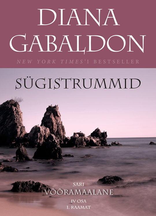 Sügistrummid. 1. raamat   Diana Gabaldon   Varrak