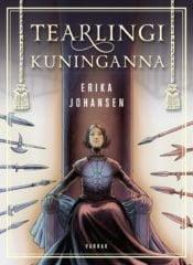Tearlingi kuninganna | Erika Johansen | Varrak