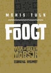 Foogt | Mehis Tulk | Varrak