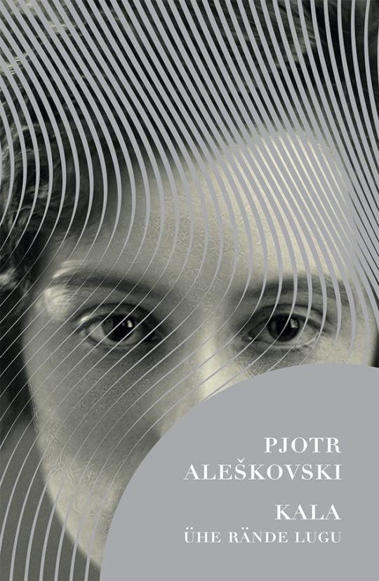 Kala | Pjotr Aleškovski | Varrak