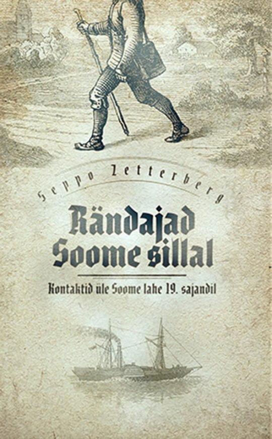Rändajad Soome sillal | Seppo Zetterberg | Varrak