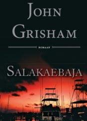 Salakaebaja | John Grisham | Varrak