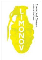 Limonov | Emmanuel Carrère | Varrak