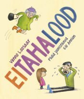 EiTahaLood | Venno Loosaar | Varrak