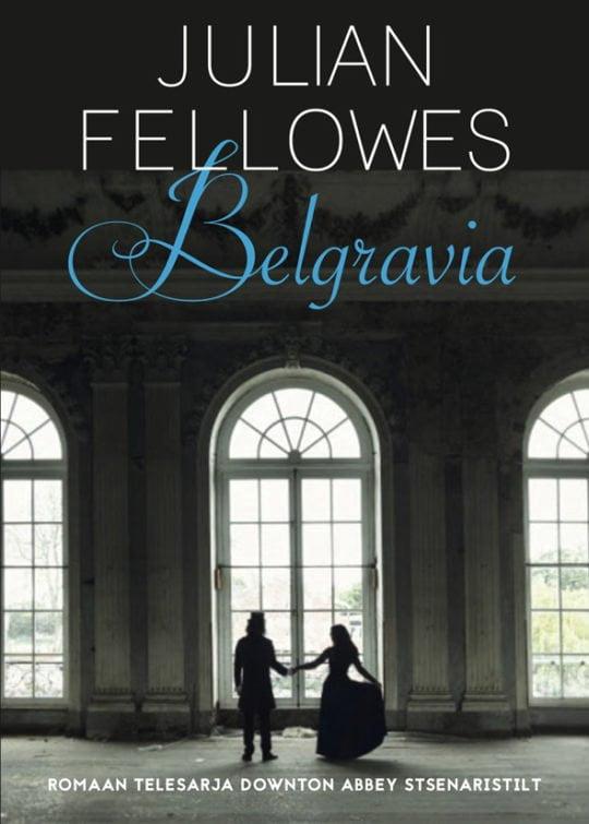 Belgravia | Julian Fellowes | Varrak