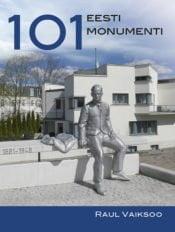 101 Eesti monumenti | Raul Vaiksoo | Varrak