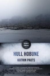 Hull hobune | Katrin Pauts | Varrak