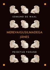 Merevaigusilmadega jänes | Edmund de Waal | Varrak