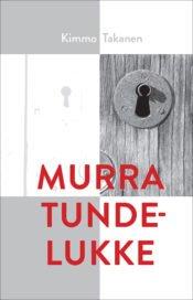 Murra tundelukke | Kimmo Takanen | Varrak