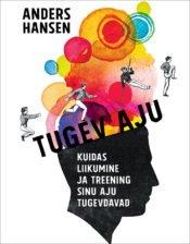 Tugev aju | Anders Hansen | Varrak