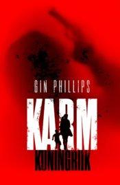 Karm kuningriik | Gin Phillips | Varrak