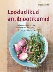 Looduslikud antibiootikumid | Claudia Ritter | Varrak