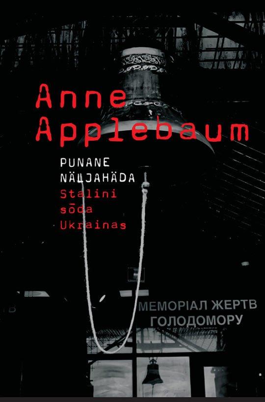 Punane näljahäda | Anne Applebaum | Varrak