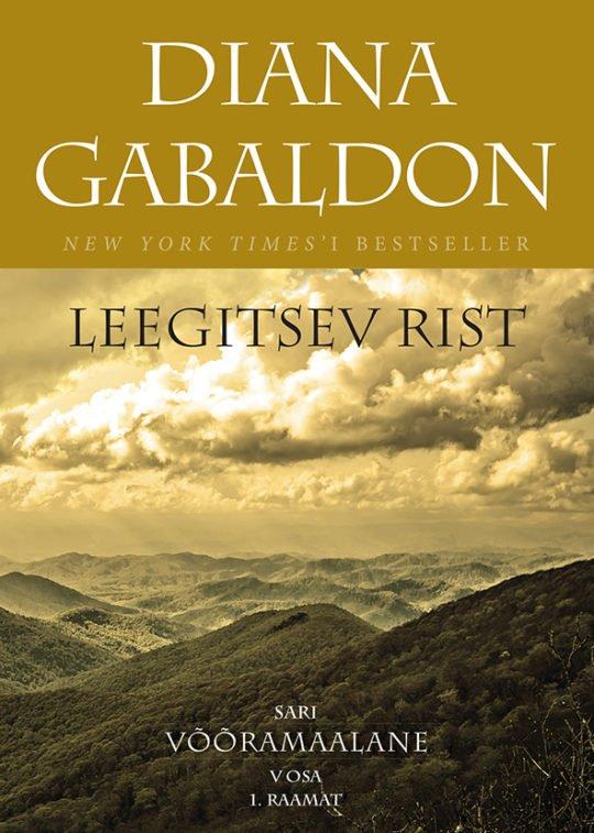 Leegitsev rist. 1. raamat | Diana Gabaldon | Varrak