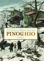 Pinocchio seiklused | Carlo Collodi,Roberto Innocenti | Varrak